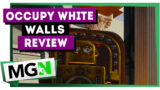 Occupy White Walls – Game review and interview