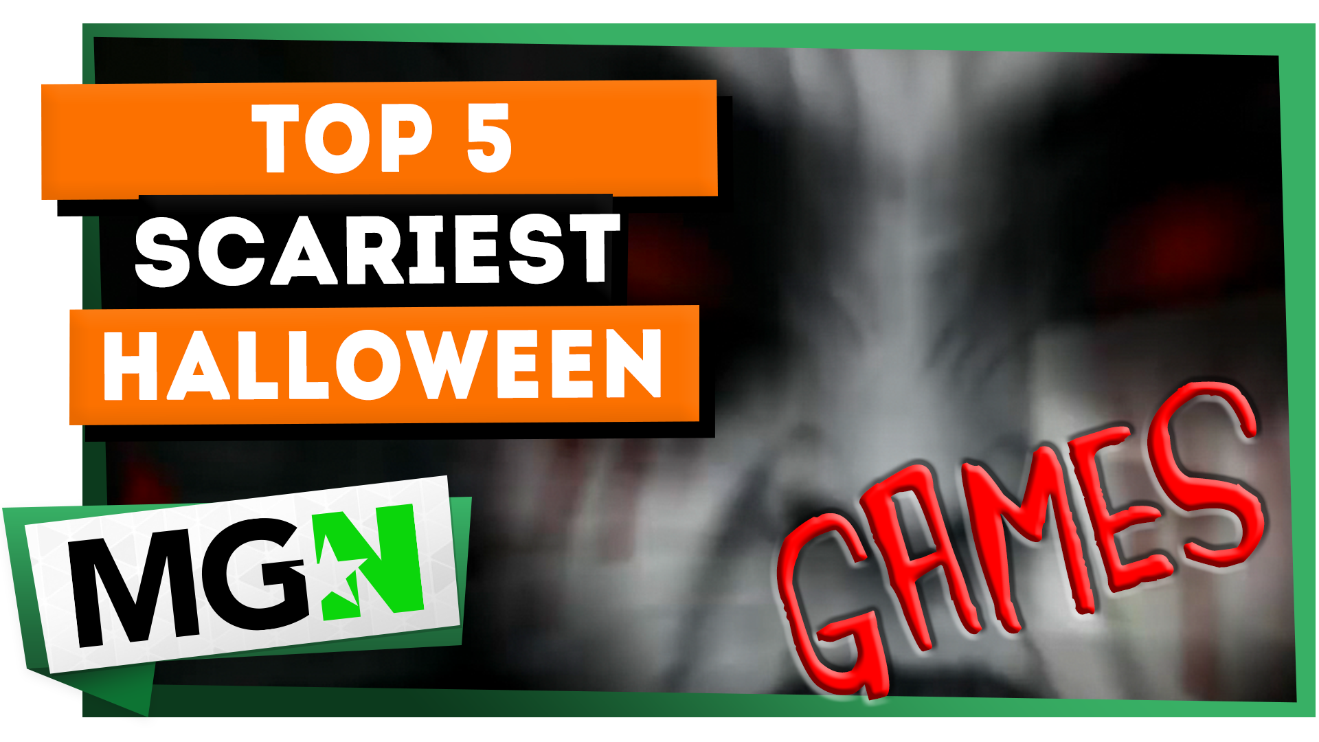 Top 5 scary games