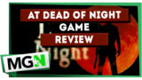 At Dead Of Night – Game review