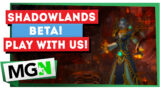 WoW Shadowlands – Game with us!