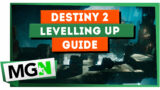 Destiny 2 – Leveling up guide