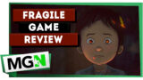 Fragile – Game review