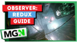 Observer: System Redux %100 Achievement Guide