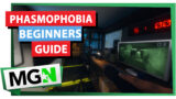 Phasmophobia – Beginner's guide
