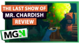 The Last Show of Mr. Chardish – Game review