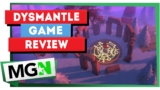 Dysmantle – Game review