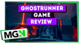 Ghostrunner – Game review
