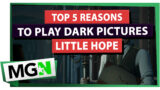 5 reasons why Dark Pictures Anthology: Little Hope is a must-play