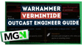 Warhammer: Vermintide 2 – Outcast Engineer DLC Guide