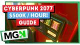 Cyberpunk 2077 – $500k per hour via Crafting Guide