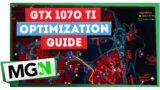 Cyberpunk 2077 – GTX 1070 Ti – Optimization Guide