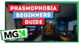 Phasmophobia Beginner Guide