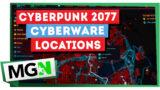 Cyberpunk 2077 – Legendary and Unique Cyberware Locations (Unique Ripperdoc Items)