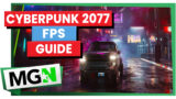 Cyberpunk 2077 – In-Depth Optimization & FPS Guide