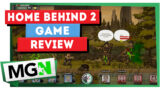 Home Behind 2 – Review