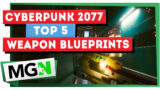 TOP 5 SECRET LEGENDARY WEAPON BLUEPRINTS – Cyberpunk 2077