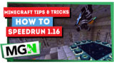 Minecraft: How to Speed run 1.16 (2021 guide)