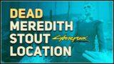 Cyberpunk 2077 – Dead Meredith Body Location (Secret)