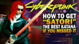 Cyberpunk 2077 – How To Get Satori (Awesome Katana)