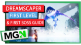 Dreamscaper – First Level and First Boss – Walkthrough and Guide