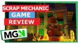 Scrap Mechanic – Game Review