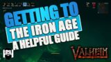 Valheim – How To Get To The Iron Age – Guide