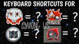 Among us Keyboard Shortcuts