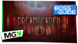Dreamscaper Boss Guide – Fear