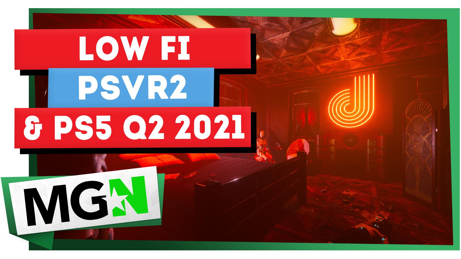 low-fi psvr2