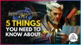 Monster Hunter Rise   5 Things You Need To Know About!