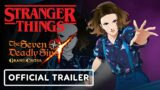 Stranger Things x The Seven Deadly Sins: Grand Cross – Official Characters Trailer