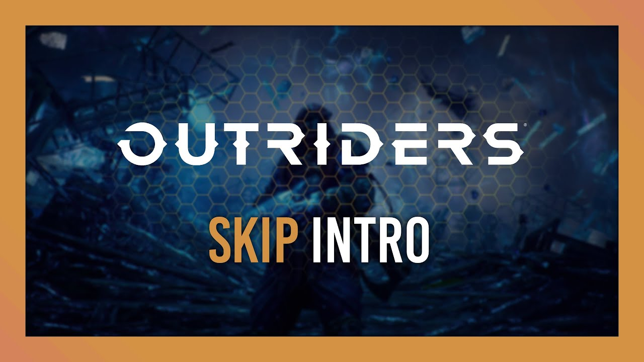 outriders skip intro