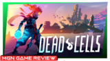 Dead Cells – Game Review