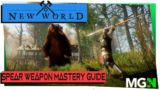 New World Weapon Mastery Guide Part 4 – Spear