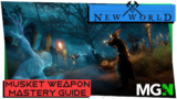 New World Weapon Mastery Guide Part 2 – Musket
