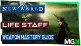 New World Weapon Mastery Guide Part 8 – Life Staff