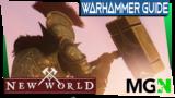New World Weapon Mastery Guide Part 7 – War Hammer