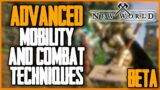 New World PvP & PvE ADVANCED Mobility and Combat Techniques