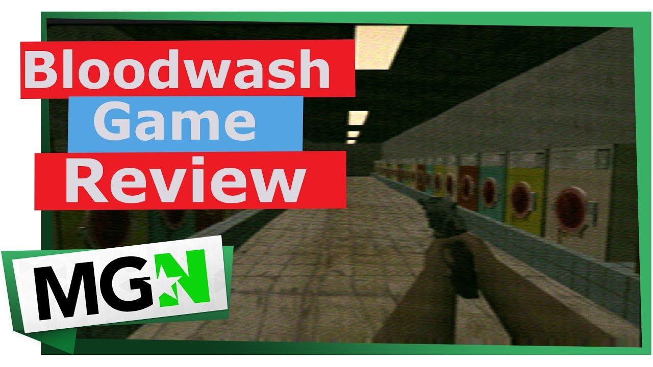 Bloodwash Review