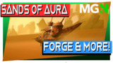 Sands of Aura – Weapon Forge & More!
