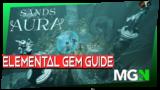 Sands of Aura – Elemental Gems!