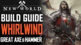 New World – Great Axe and War Hammer – Whirlwind Build