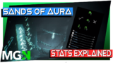 Sands of Aura – Stats Explained!