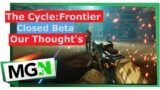 The Cycle: Frontier (Closed Beta) – Thoughts